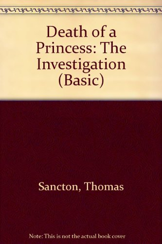 9780786214983: Death of a Princess: The Investigation