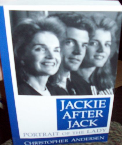 9780786215027: Jackie After Jack: Portrait of the Lady