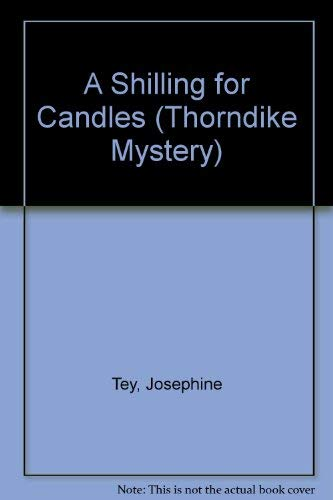 9780786215614: A Shilling for Candles (Thorndike Press Large Print Mystery Series)