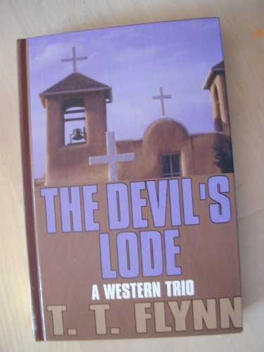 9780786215805: The Devil's Lode: A Western Trio (Five Star Western)