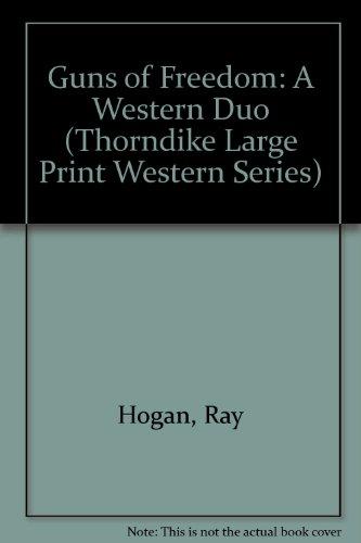9780786215843: Guns of Freedom: A Western Duo