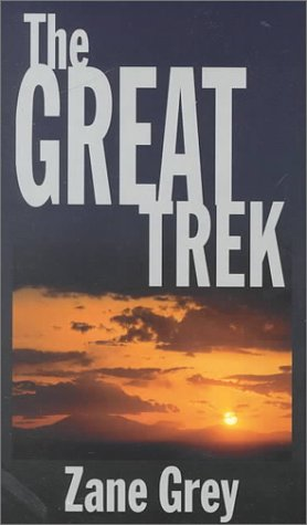 9780786215850: The Great Trek: A Frontier Story