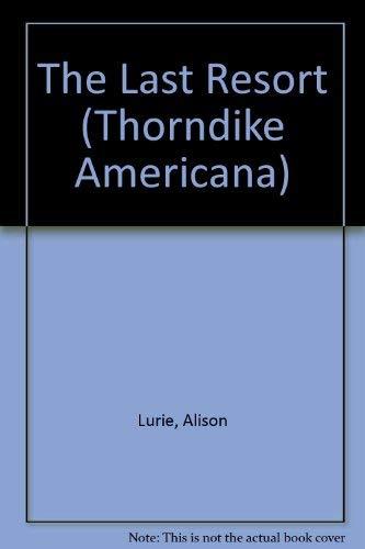 9780786216420: The Last Resort (Thorndike Americana)