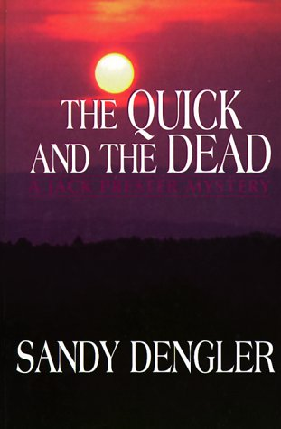 9780786216475: The Quick and the Dead: A Jack Prester Mystery (Five Star Standard Print Christian Fiction Series)