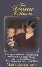 9780786216536: The Diana I Knew: Loving Memories of the Friendship Between an American Mother and Her Son's Nanny Who Became the Princess of Wales