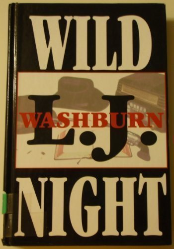 Wild Night: A Lucas Hallam Mystery (Five Star First Edition Mystery): Washburn, L. J