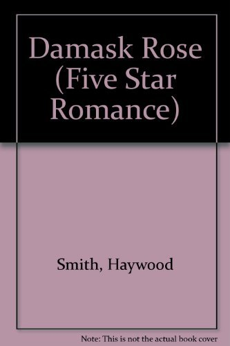 9780786216871: Damask Rose (Five Star Standard Print Romance)