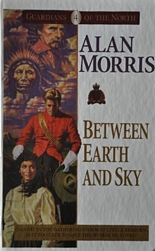 Between Earth and Sky: Alan Morris