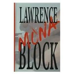 MONA: BLOCK, LAWRENCE