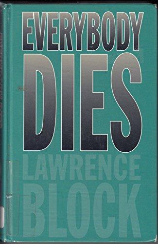 9780786217069: Everybody Dies