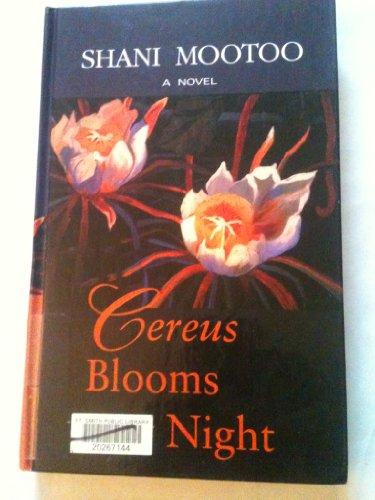 9780786217342: Cereus Blooms at Night