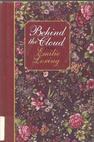 Behind the Cloud: Loring, Emilie Baker