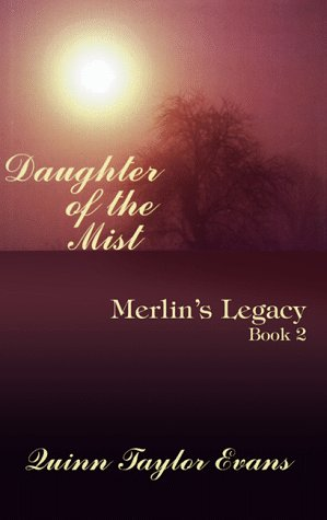 9780786217687: Daughter of the Mist (MERLIN'S LEGACY, BOOK 2)