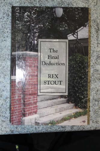 9780786217717: The Final Deduction: A Nero Wolfe Novel