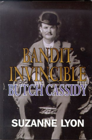 9780786218431: Bandit Invincible: Butch Cassidy : A Western Story (Five Star First Edition Western Series)
