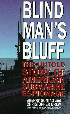 9780786218769: Blind Man's Bluff: The Untold Story of American Submarine Espionage