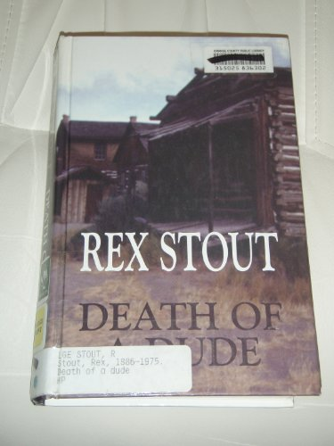 9780786219049: Death of a Dude: A Nero Wolfe Novel