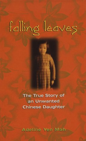 9780786219148: Falling Leaves: The True Story of an Unwanted Chinese Daughter (Thorndike Press Large Print Basic Series)