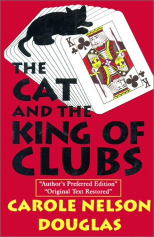 The Cat and the King of Clubs (Five Star First Edition Mystery): Douglas, Carole Nelson