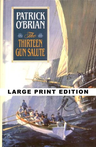 9780786219377: The Thirteen-Gun Salute (Thorndike Press Large Print Famous Authors Series)