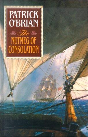 9780786219384: The Nutmeg of Consolation (Aubrey/Maturin)