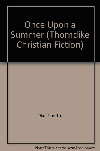 Once Upon a Summer (Seasons of the: Oke, Janette