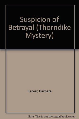 9780786220007: Suspicion of Betrayal