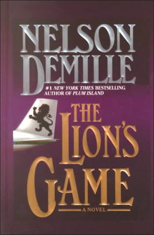 The Lion's Game: DeMille, Nelson
