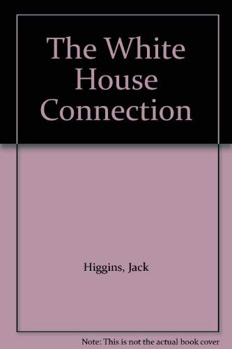 9780786220229: The White House Connection (Basic)