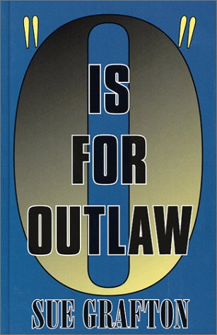 9780786220441: O Is for Outlaw