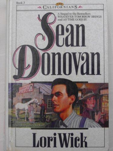 9780786220533: Sean Donovan (The Californians, Book 3)