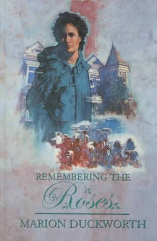 9780786220571: Remembering the Roses
