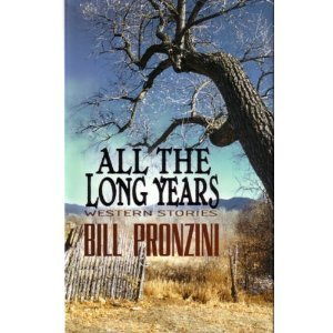 All the Long Years (Five Star First Edition Western): Pronzini, Bill