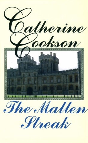 The Mallen Streak: Cookson, Catherine