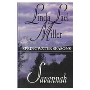 9780786221585: Savannah (Springwater Seasons, Book 2)