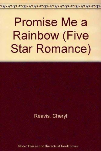 9780786222001: Promise Me a Rainbow (Five Star Standard Print Romance)