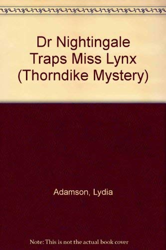 9780786222049: Dr. Nightingale Traps the Missing Lynx: A Deirdre Quinn Nightingale Mystery