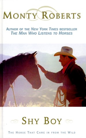 9780786222094: Shy Boy: The Horse That Came in from the Wild (Thorndike Press Large Print Americana Series)