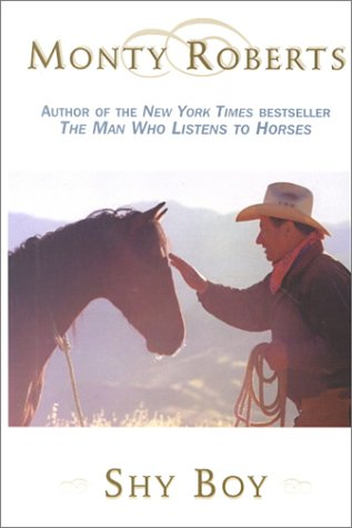 The Horse That Came in From the Wild by Roberts Shy Boy Monty Paperback Book