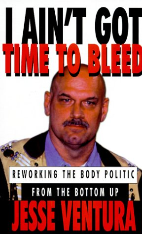9780786222148: I Ain't Got Time to Bleed: Reworking the Body Politic from the Bottom Up (Thorndike Press Large Print Basic Series)