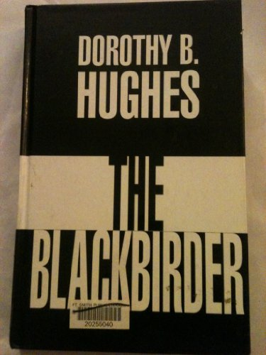 The Blackbirder: Hughes, Dorothy B.