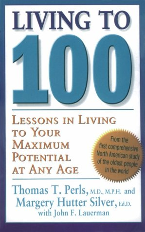 9780786222216: Living to 100: Lessons in Living to Your Maximum Potential at Any Age