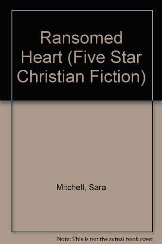 9780786222292: Ransomed Heart (Five Star Christian Fiction)