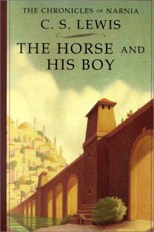 The Horse and His Boy: Lewis, C. S.