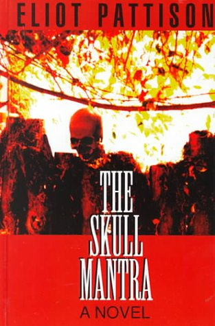 9780786222582: The Skull Mantra (Thorndike Americana)