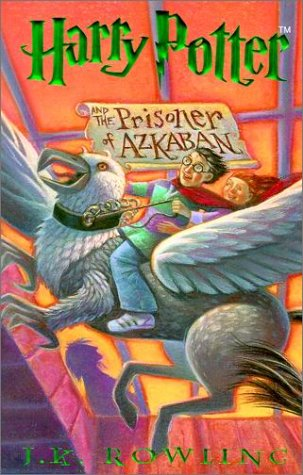 Harry Potter and the Prisoner of Azkaban (Hardcover): J.K. Rowling