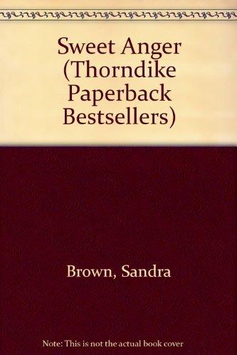 9780786222933: Sweet Anger (Thorndike Paperback Bestsellers)