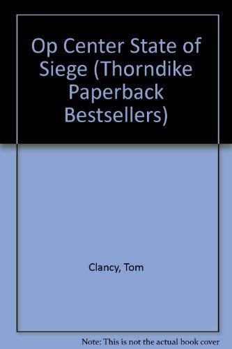 Tom Clancy's Op-Center: State of Siege (9780786223190) by Tom Clancy; Steve R. Pieczenik