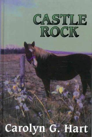 Castle Rock (Five Star First Edition Mystery): Hart, Carolyn G