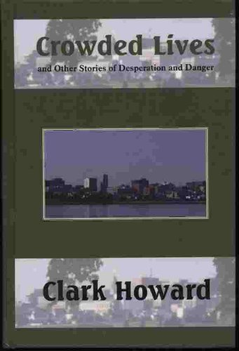 Crowded Lives and Other Stories of Desperation (Five Star First Edition Mystery Series)